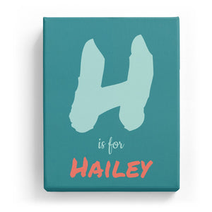H is for Hailey - Artistic