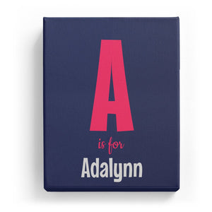 A is for Adalynn - Cartoony
