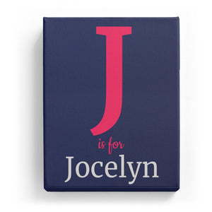 J is for Jocelyn - Classic