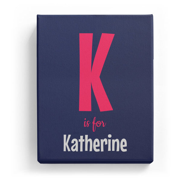 K is for Katherine - Cartoony
