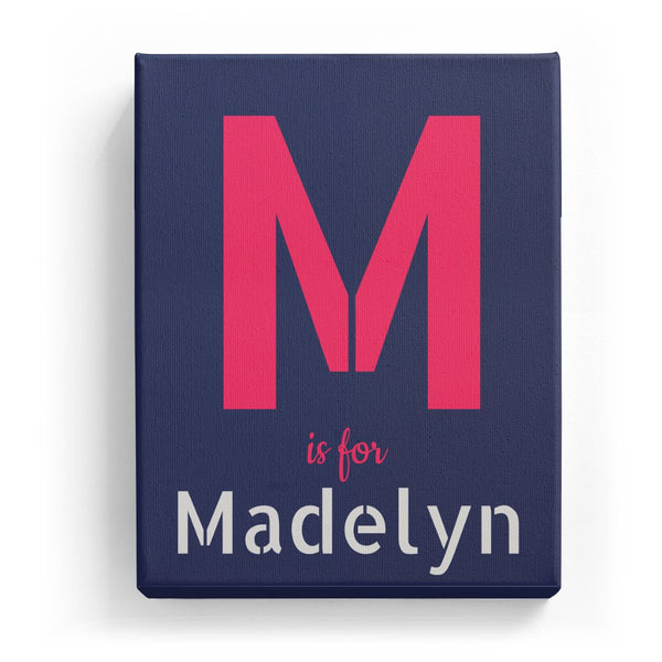 M is for Madelyn - Stylistic