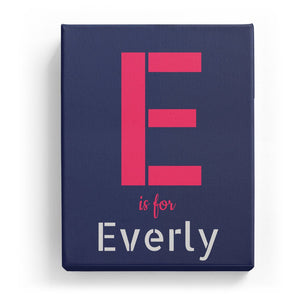 E is for Everly - Stylistic