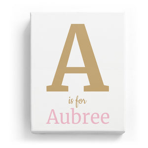 A is for Aubree - Classic