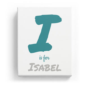 I is for Isabel - Artistic