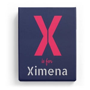 X is for Ximena - Stylistic