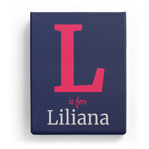 L is for Liliana - Classic