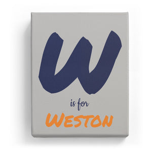 W is for Weston - Artistic