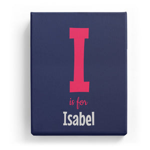 I is for Isabel - Cartoony