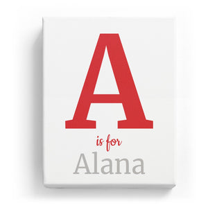 A is for Alana - Classic