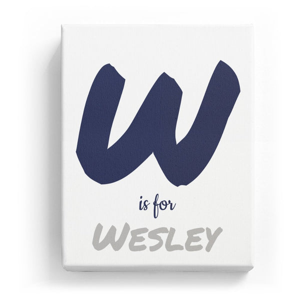 W is for Wesley - Artistic