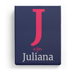 J is for Juliana - Classic