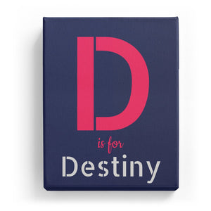 D is for Destiny - Stylistic