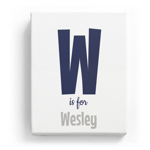 W is for Wesley - Cartoony