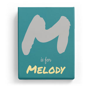 M is for Melody - Artistic