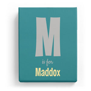 M is for Maddox - Cartoony