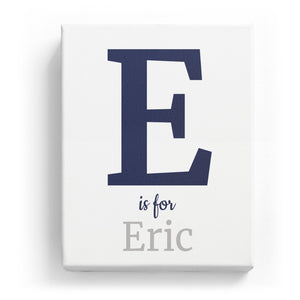 E is for Eric - Classic