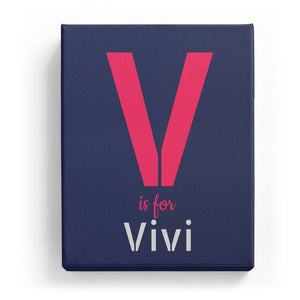 V is for Vivi - Stylistic