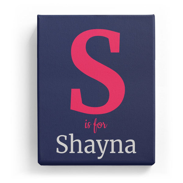 S is for Shayna - Classic