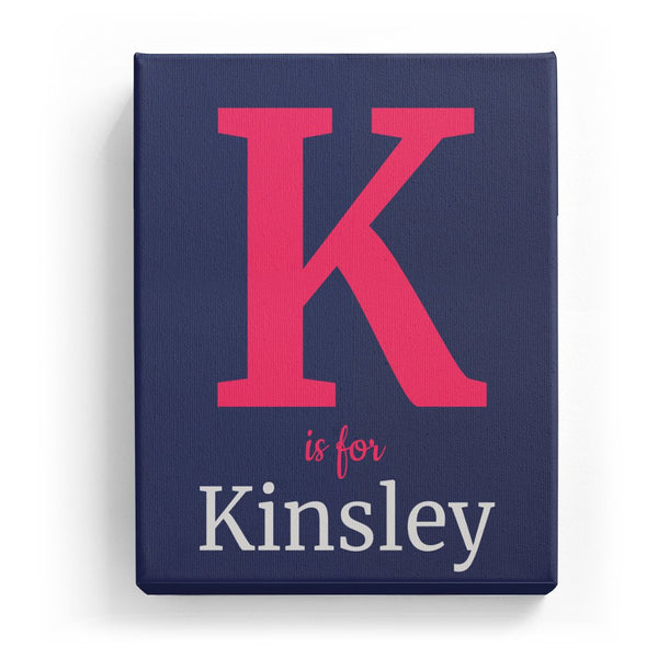 K is for Kinsley - Classic
