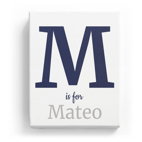 M is for Mateo - Classic