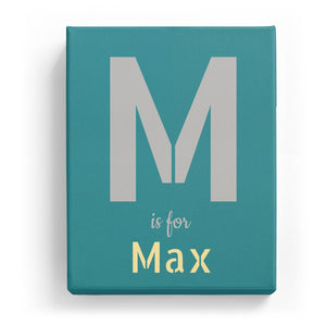 M is for Max - Stylistic
