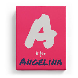 A is for Angelina - Artistic