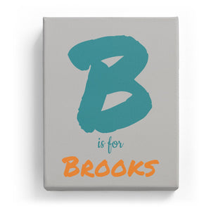 B is for Brooks - Artistic