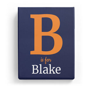 B is for Blake - Classic