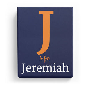 J is for Jeremiah - Classic