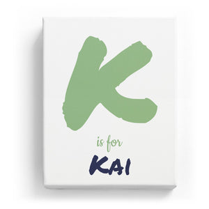 K is for Kai - Artistic