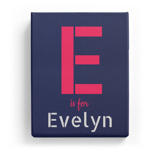 E is for Evelyn - Stylistic