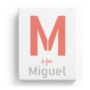 M is for Miguel - Stylistic