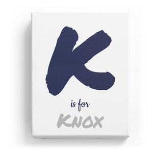 K is for Knox - Artistic