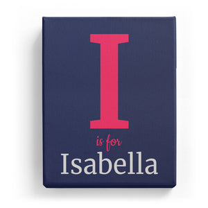 I is for Isabella - Classic