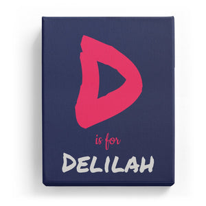 D is for Delilah - Artistic