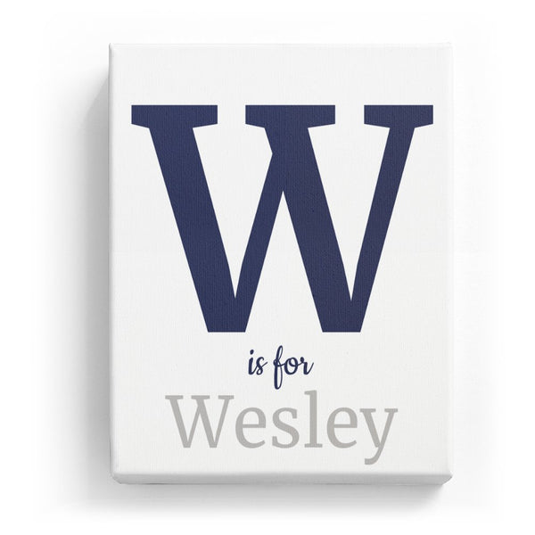 W is for Wesley - Classic