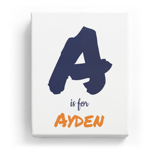 A is for Ayden - Artistic