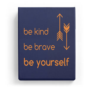 Be Kind Brave and Yourself - Two Color
