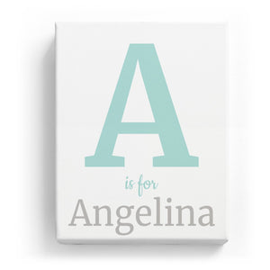 A is for Angelina - Classic