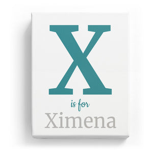 X is for Ximena - Classic