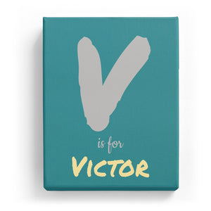 V is for Victor - Artistic