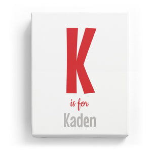 K is for Kaden - Cartoony