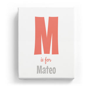 M is for Mateo - Cartoony