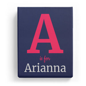 A is for Arianna - Classic