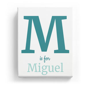 M is for Miguel - Classic
