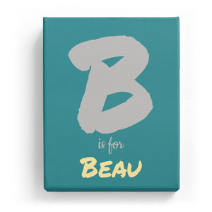 B is for Beau - Artistic