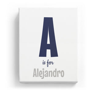 A is for Alejandro - Cartoony