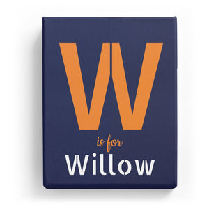 W is for Willow - Stylistic