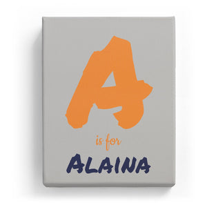 A is for Alaina - Artistic