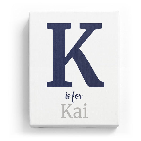 K is for Kai - Classic